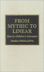Cover of: From Mythic to Linear: time in children's literature