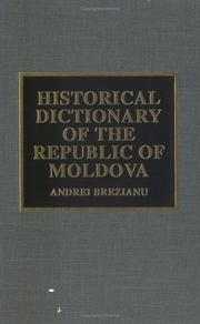 Cover of: Historical dictionary of the Republic of Moldova