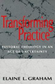 Cover of: Transforming Practice: Pastoral Theology in an Age of Uncertainty