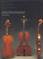 Cover of: Masterpieces of Italian Violin Making (1620-1850) | David Rattray