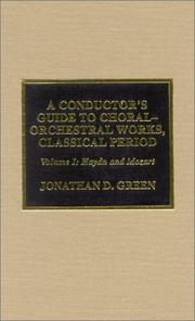 Cover of: A Conductor's Guide to Choral-Orchestral Works, Classical Period: Volume 1