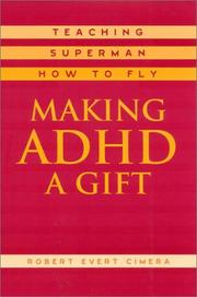 Cover of: Making ADHD a Gift | Robert Evert Cimera