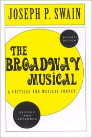 Cover of: The Broadway Musical | Joseph P. Swain