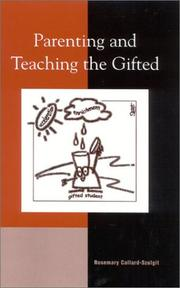Cover of: Parenting and Teaching the Gifted | Rosemary Callard-Szulgit