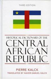 Cover of: Historical dictionary of the Central African Republic | Pierre Kalck