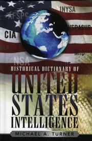 Cover of: Historical dictionary of United States intelligence | Michael A. Turner