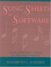 Cover of: Song Sheets to Software | Elizabeth C. Axford