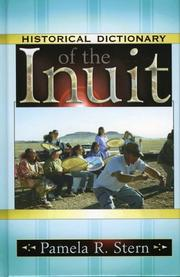 Cover of: Historical dictionary of the Inuit | Pamela R. Stern