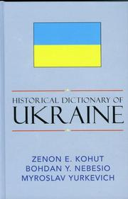 Cover of: Historical dictionary of Ukraine