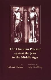Cover of: The Christian polemic against the Jews in the Middle Ages