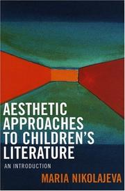 Cover of: Aesthetic approaches to children's literature: an introduction