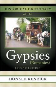 Cover of: Historical Dictionary of the Gypsies (Romanies) (Historical Dictionaries of Peoples and Cultures)