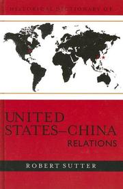 Cover of: Historical dictionary of United States-China relations