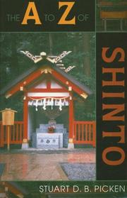 Cover of: The A to Z of Shinto (A to Z Guide) | Stuart D.B. Picken