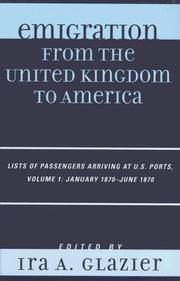 Cover of: Emigration from the United Kingdom to America | Ira A. Glazier