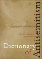 Cover of: Dictionary of antisemitism from the earliest times to the present