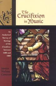 Cover of: The Crucifixion in Music | Jasmin Melissa Cameron