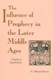 Cover of: The influence of prophecy in the later Middle Ages
