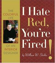 I hate red, youre fired!