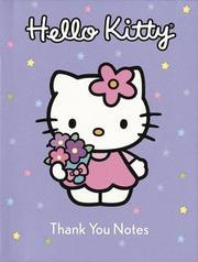 Cover of: Hello Kitty Thank You Notes | LTD. Sanrio Company