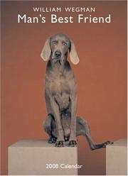Cover of: William Wegman Man's Best Friend 2008 Wall Calendar
