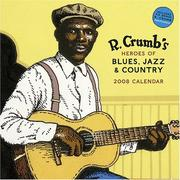 Cover of: R. Crumb Heroes of Blues, Jazz and Country 2008 Wall Calendar | Robert Crumb