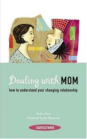 Cover of: Dealing with mom | Laurence Gillot