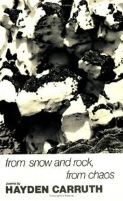 Cover of: From snow and rock, from chaos | Hayden Carruth
