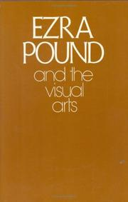 Cover of: Ezra Pound and the visual arts | Ezra Pound