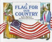 Cover of: A Flag For Our Country