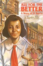Cover of: All For The Better: A Story of El Barrio