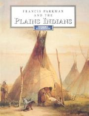 Cover of: Francis Parkman and the Plains Indians