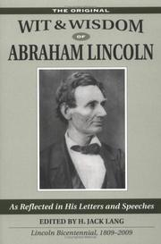 Cover of: The wit and wisdom of Abraham Lincoln as reflected in his briefer letters and speeches