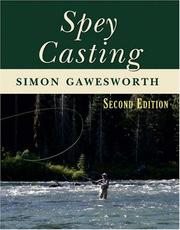Cover of: Spey Casting | Simon Gawesworth