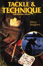 Cover of: Tackle and technique for taking trout
