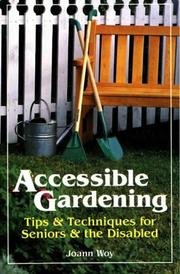 Cover of: Accessible gardening