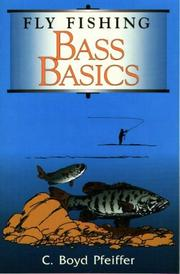 Cover of: Fly Fishing Bass Basics