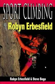 Cover of: Sport climbing with Robyn Erbesfield