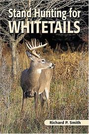 Cover of: Stand Hunting for Whitetails | Richard P. Smith