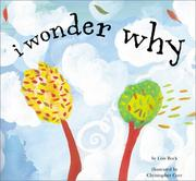 Cover of: I wonder why? | Lois Rock