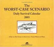 Cover of: The Worst Case Scenario 2003 Block Calendar: Daily Survival Calendar
