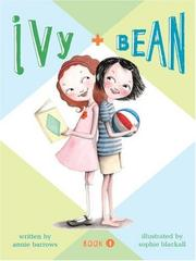 Cover of: Ivy and Bean Book 1: Book 1 (Ivy and Bean)