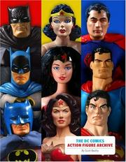Cover of: The DC Comics Action Figure Archive | Scott Beatty