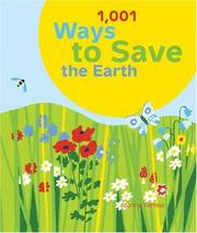 Cover of: 1001 Ways to Save the Earth | Joanna Yarrow