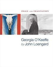 Cover of: Image and Imagination: Georgia O'keeffe by John Loengard