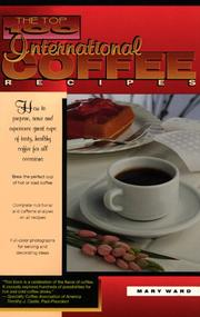 Cover of: The top 100 international coffee recipes