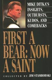 Cover of: First a Bear, now a Saint | Mike Ditka