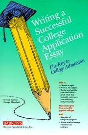 Cover of: Writing a successful college application essay | George Ehrenhaft
