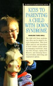 Cover of: Keys to parenting a child with Down syndrome