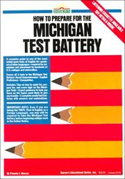 Cover of: Barron's How to prepare for the Michigan test battery